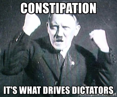 Successful Hitler - Constipation It's what drives dictators