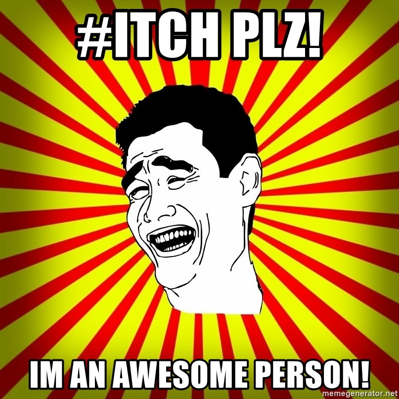 Yao Ming trollface - #ITCH PLZ! IM AN AWESOME PERSON!