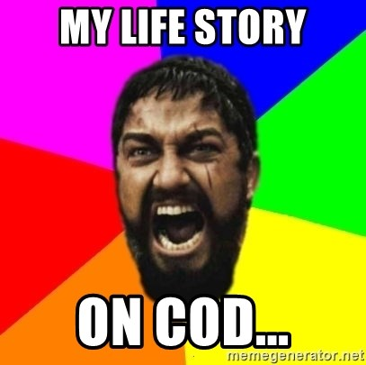 sparta - MY LIFE STORY ON COD...