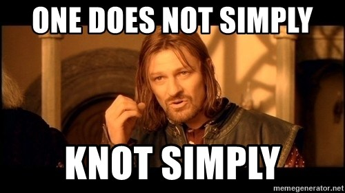 Lord Of The Rings Boromir One Does Not Simply Mordor - One does not simply knot simply