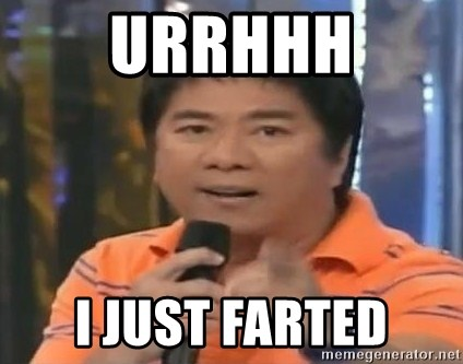 willie revillame you dont do that to me - URRHHH I JUST FARTED