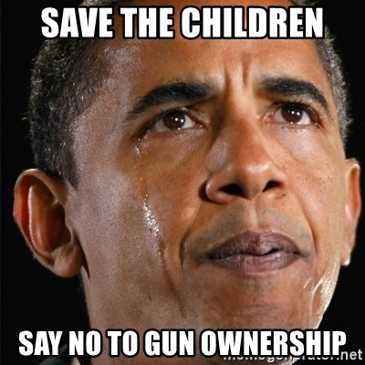 Obama Crying - Save the children Say no to Gun ownership