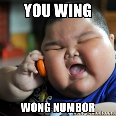 fat chinese kid - YOU WING  WONG NUMBOR