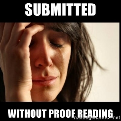 First World Problems - Submitted without proof reading