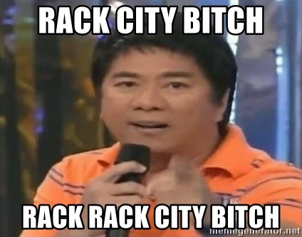 willie revillame you dont do that to me - RACK CITY BITCH  RACK RACK CITY BITCH