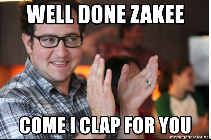 ClappyQ - WELL DONE ZAKEE  COME I CLAP FOR YOU
