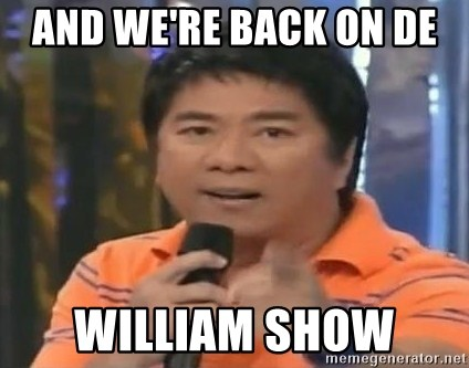 willie revillame you dont do that to me - AND WE'RE BACK ON DE  WILLIAM SHOW