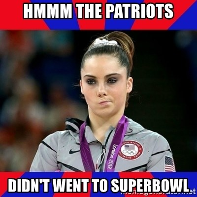 Mckayla Maroney Does Not Approve - HMMM THE PATRIOTS DIDN'T WENT TO SUPERBOWL