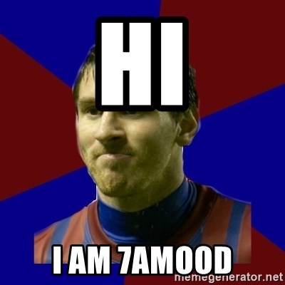 Lionel Messi - HI I AM 7AMOOD