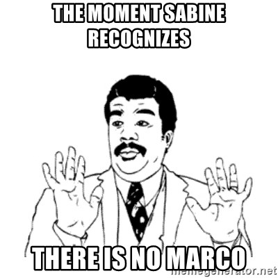 aysi - THE MOMENT SABINE RECOGNIZES THERE IS NO MARCO