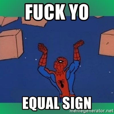 60's spiderman - Fuck y0  Equal Sign