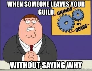 Grinds My Gears - When someone leaves your guild without saying why