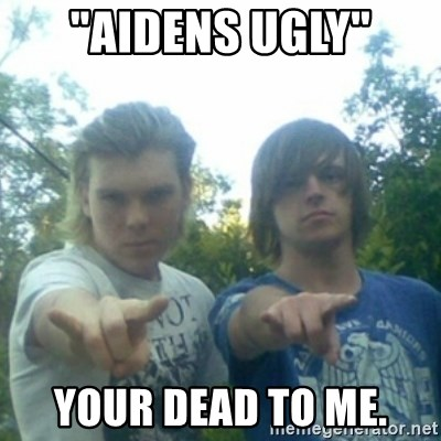 """god of punk rock - """"AIDENS UGLY"""" YOUR DEAD TO ME."""