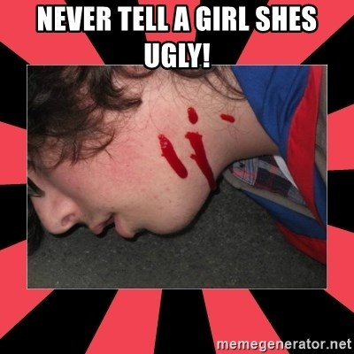 Dead Explorer - never tell a girl shes ugly!