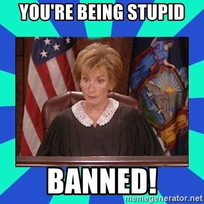 Judge Judy - You're being stupid Banned!