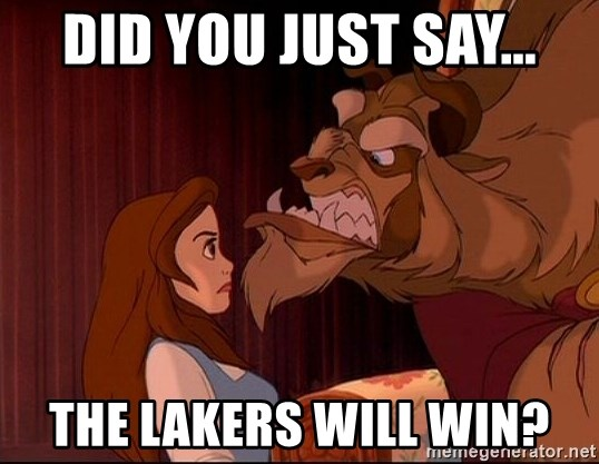 BeastGuy - DID YOU JUST SAY... THE LAKERS WILL WIN?