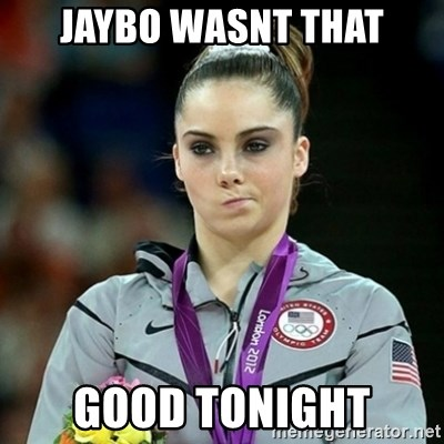 Not Impressed McKayla - Jaybo wasnt That Good tonight