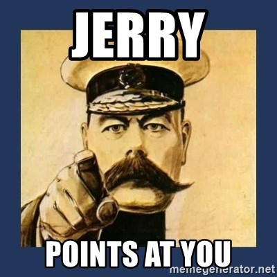 your country needs you - JERRY POINTS AT YOU