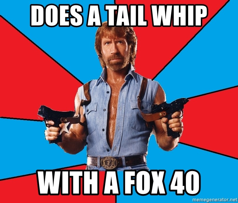 Chuck Norris  - does a tail whip with a fox 40