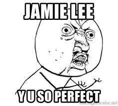 Y U SO - jamie lee y u so perfect