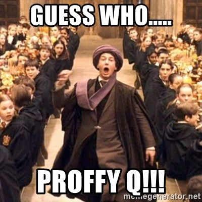 professor quirrell - Guess Who..... PROFFY Q!!!
