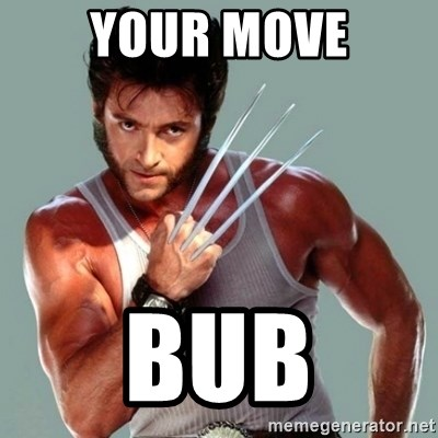 Wolverine - Your move BUB