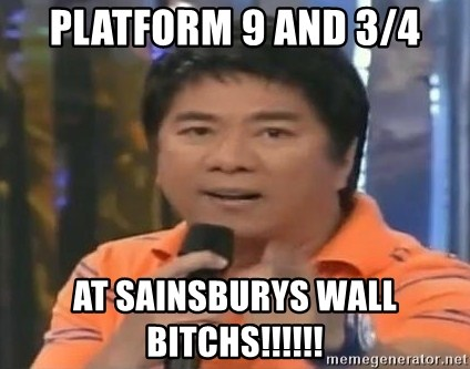 willie revillame you dont do that to me - PLATFORM 9 AND 3/4 AT SAINSBURYS WALL BITCHS!!!!!!