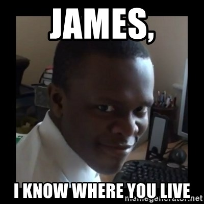 KSI RAPE  FACE - James, i know where you live