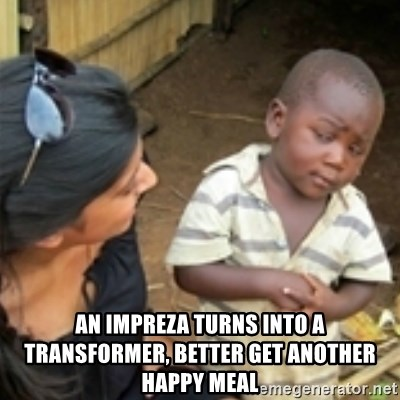 Skeptical african kid  -  an impreza turns into a transformer, better get another happy meal