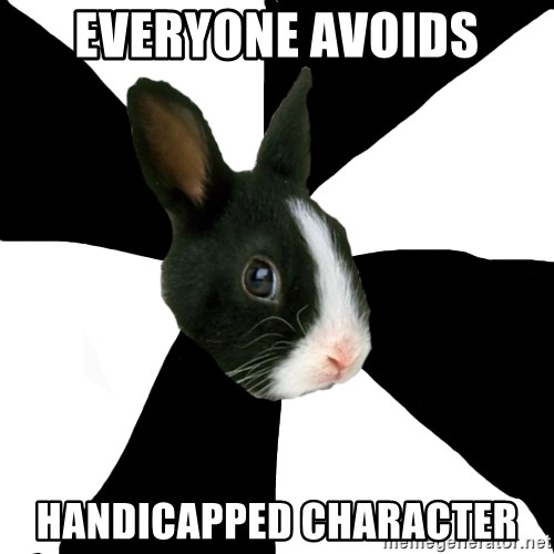 Roleplaying Rabbit - everyone avoids handicapped character