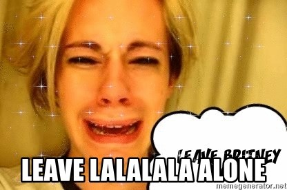 leave britney alone -  LEAVE LALALALA alone
