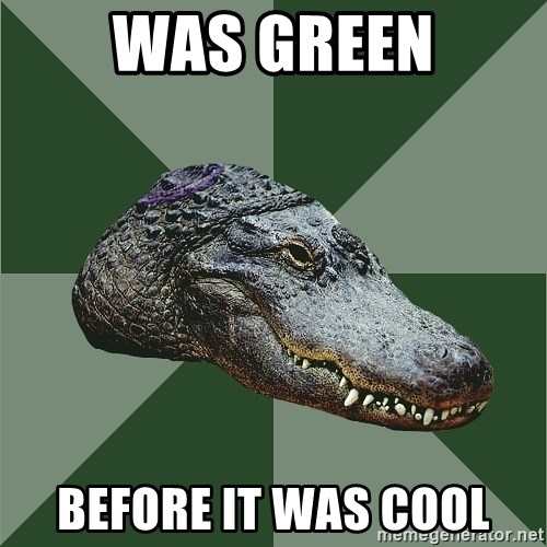 Aspie Alligator - Was green Before it was cool