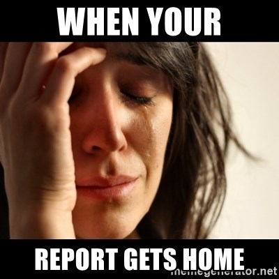 crying girl sad - WHEN YOUR REPORT GETS HOME