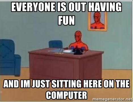 Spiderman Desk - Everyone is out having fun and im just sitting here on the computer