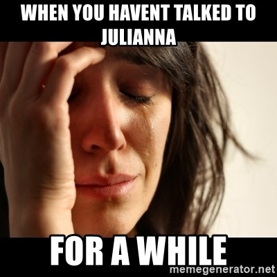 crying girl sad - When you havent talked to Julianna For A while