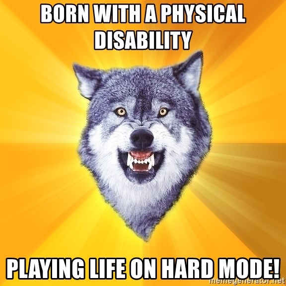 Courage Wolf - Born with a physical DISABILITY Playing life on hard mode!
