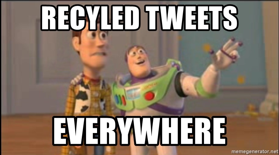 X, X Everywhere  - Recyled tweets everywhere