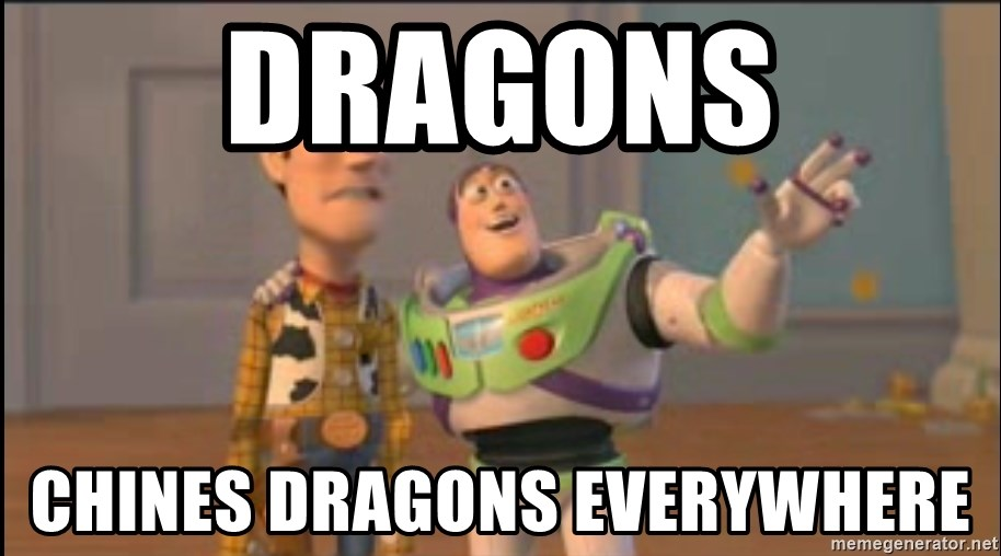 X, X Everywhere  - Dragons chines dragons everywhere