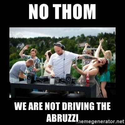 DJ pushes girl in the face - No thom we are not driving the abruzzi