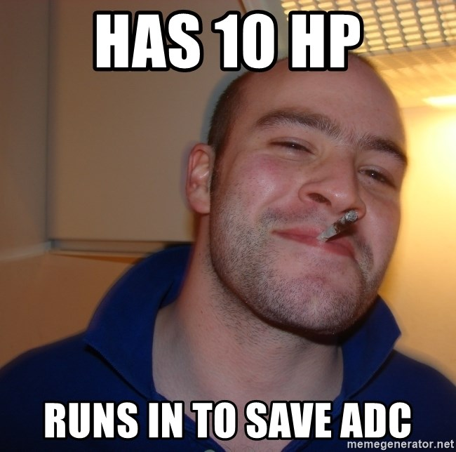 Good Guy Greg - Has 10 Hp Runs in to save ADC