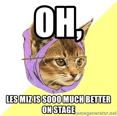 Hipster Cat - OH, Les miZ is sooo mUch better on stage
