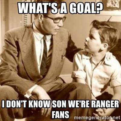 father son  - What's a goal? I don't know son we're ranger fans