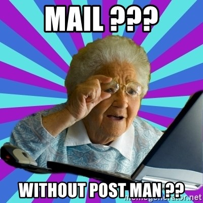 old lady - mail ??? without post man ??