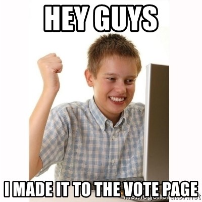 Computer kid - Hey guys I made it to the vote page