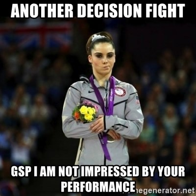 Unimpressed McKayla Maroney - Another decision fight GSP I AM NOT IMPRESSED BY YOUR performance