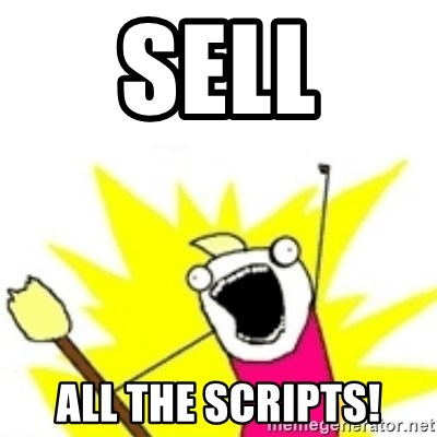 x all the y - SELL ALL THE scripts!