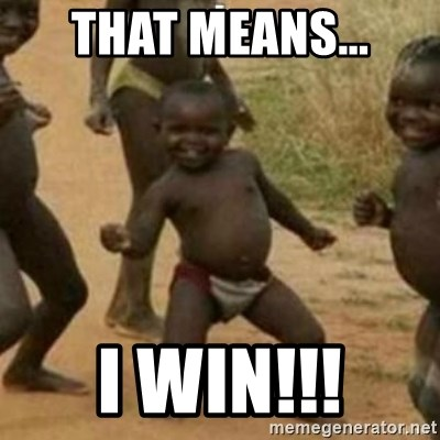 Black Kid - THAT MEANS... I WIN!!!