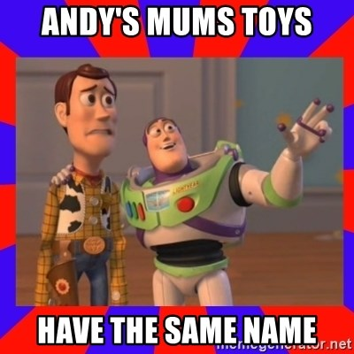 Everywhere - ANDY'S MUMS TOYS  HAVE THE SAME NAME