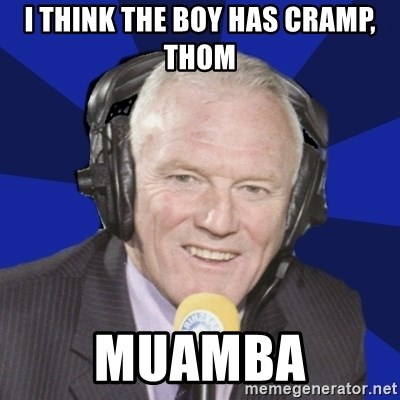 Optimistic Eddie Gray  - I THINK THE BOY HAS CRAMP, THOM MUAMBA
