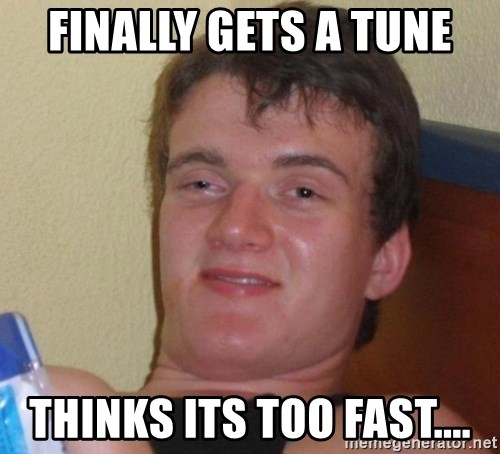 high/drunk guy - Finally gets a tUne Thinks its too fast....